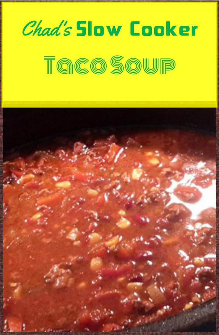 healthy chad's slow cooker taco soup recipe