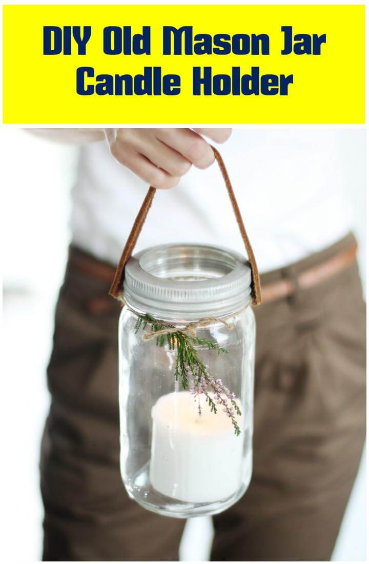 repurposed old mason jar candle holder