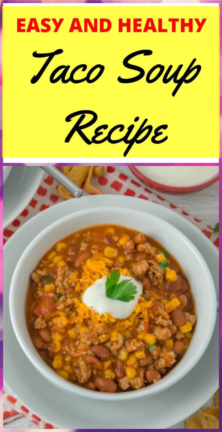 the best ever taco soup recipes