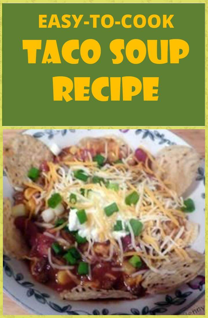 super tasty and yummy taco soup