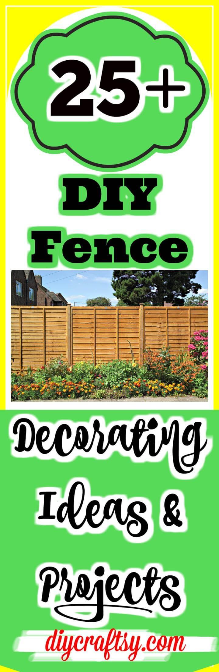 DIY Fence Decorating Ideas