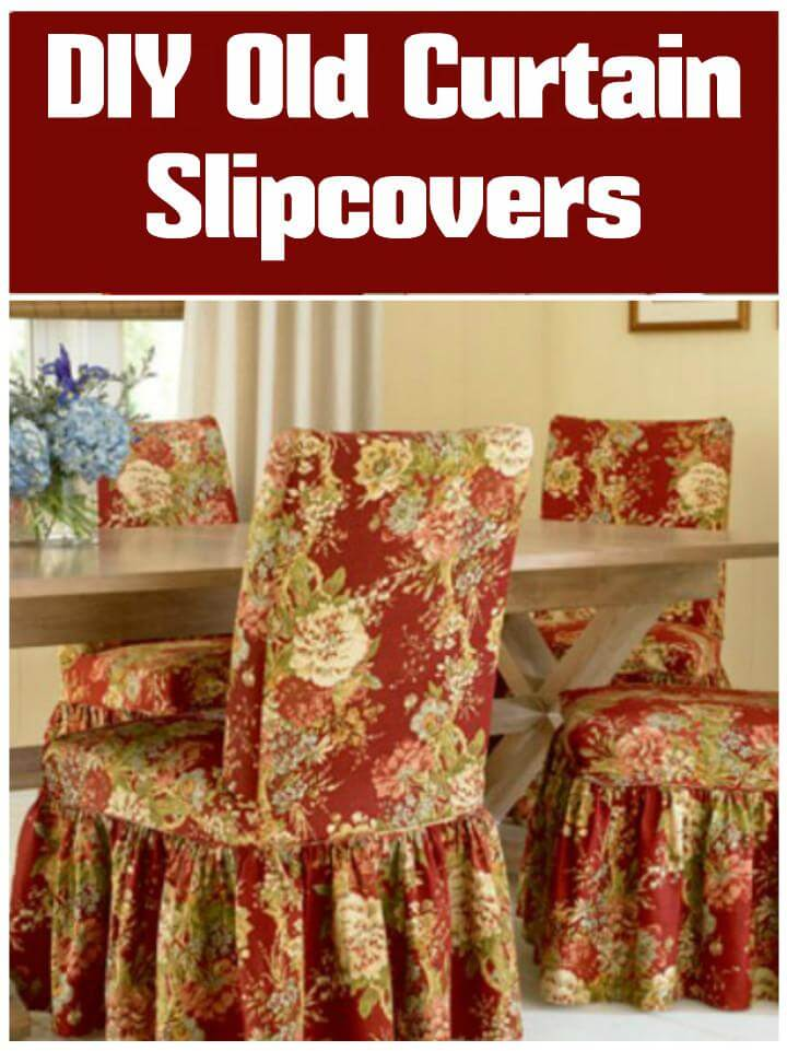 repurposed old curtain slipcovers