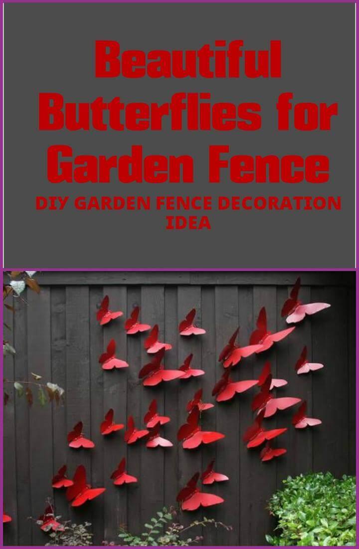 DIy faux butterfies garden fence idea