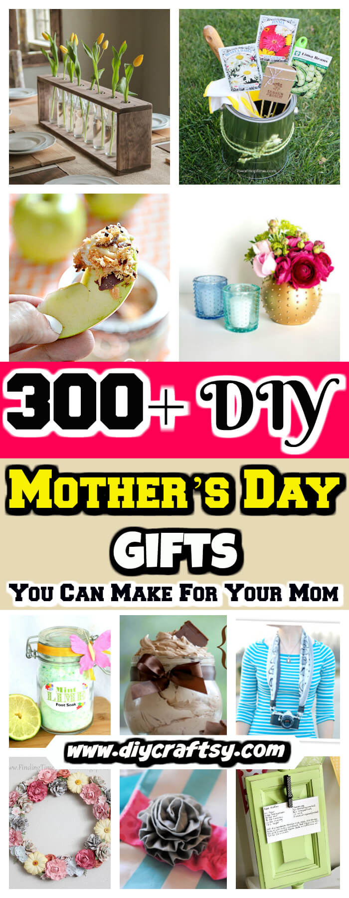 300 Diy Mothers Day Gifts You Can Make For Your Mom Diy