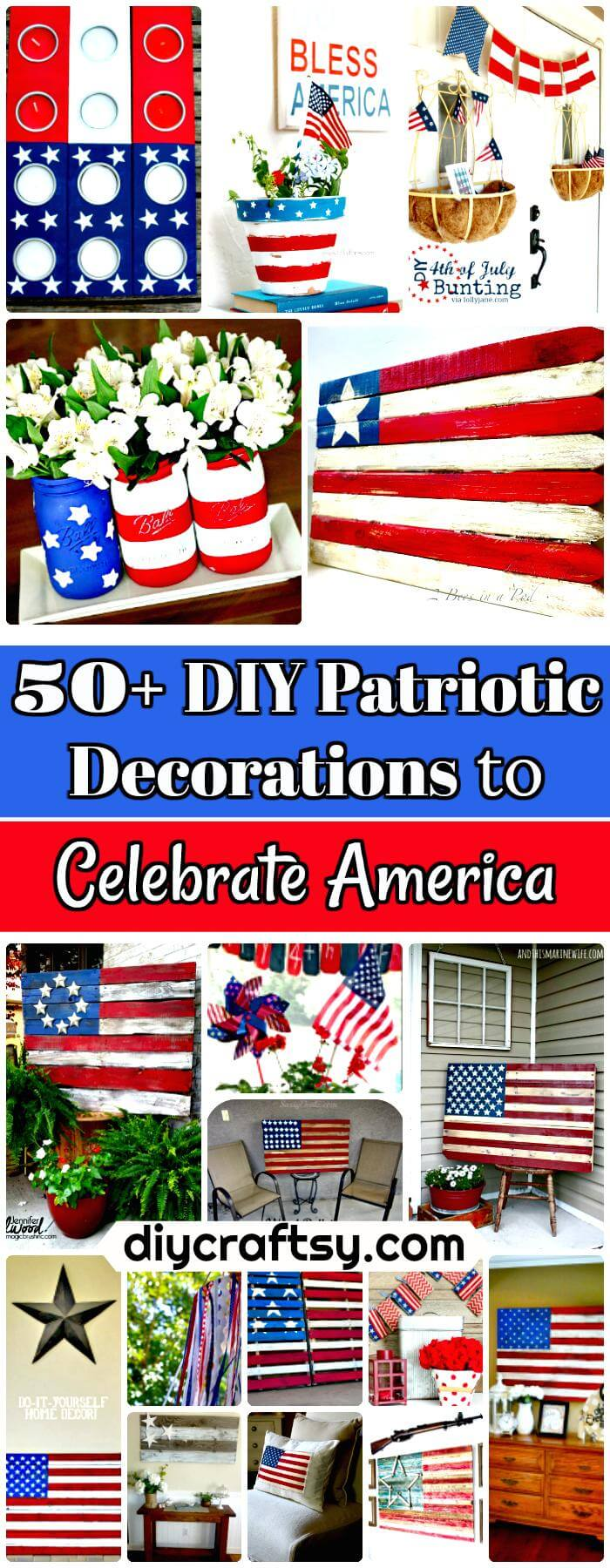 50 Diy Patriotic Decorations To Celebrate America Page 3 Of 10 Diy Amp Crafts