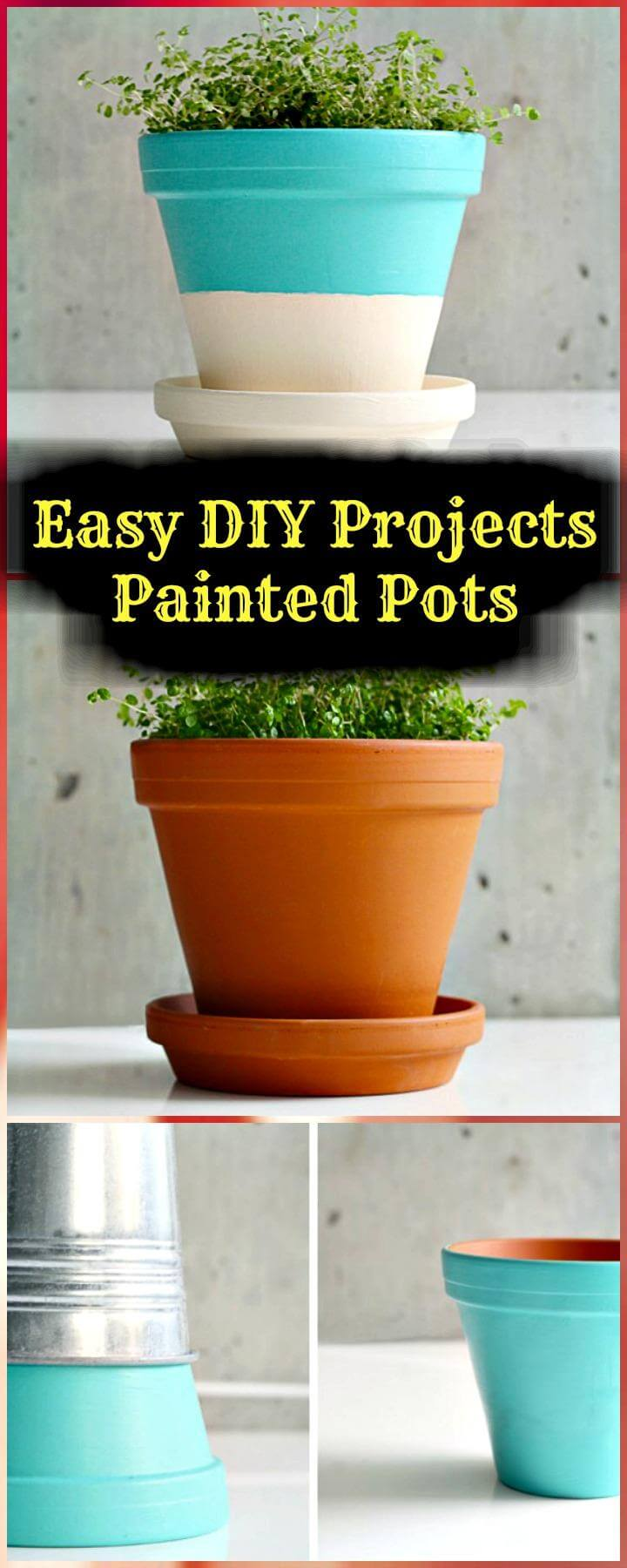Easy DIY Projects Painted Pots