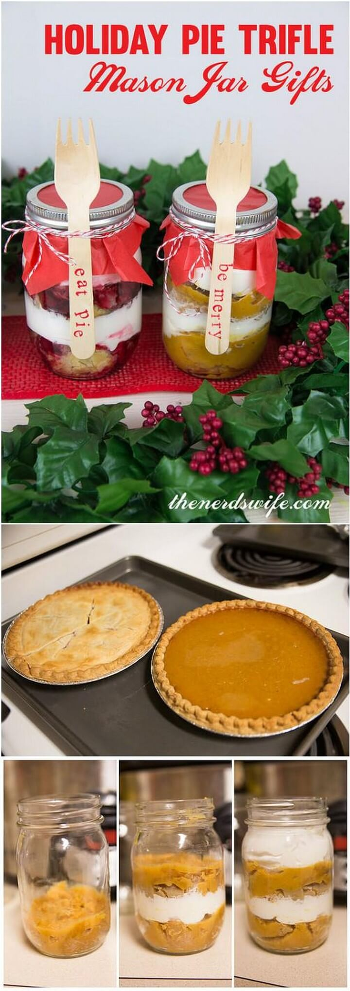 DIY Great Holiday Pie Trifle Mason Jar Gifts